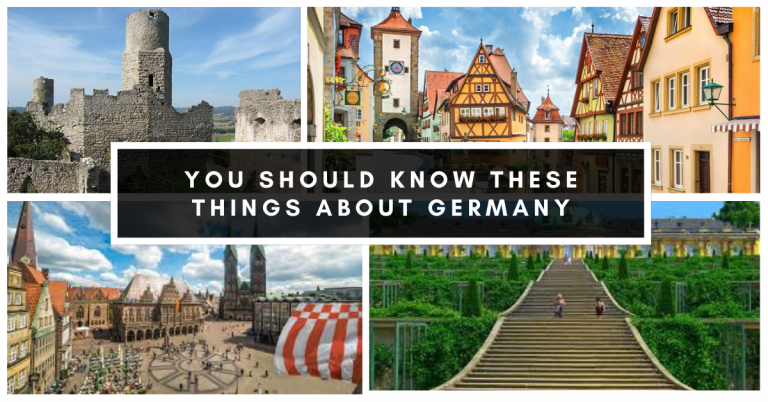 You Should Know These Things About Germany