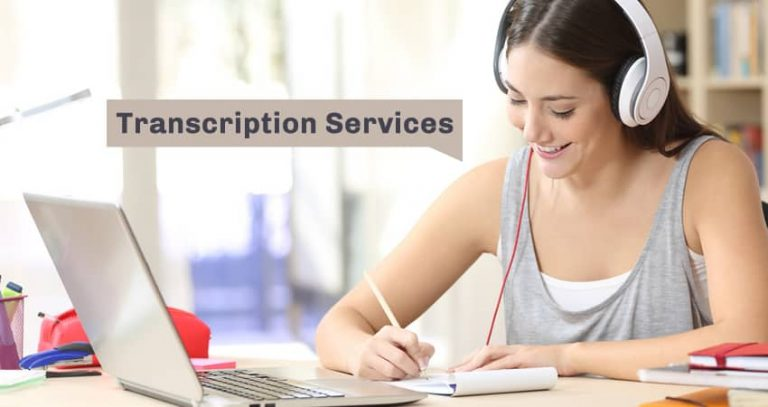 Crucial Things You Should Look For Before Opting For Transcription Services