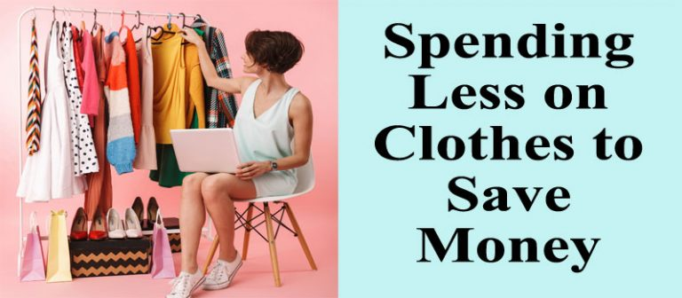 Spending Less on Clothes to Save Money