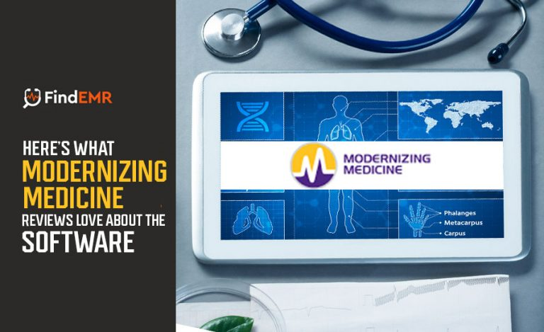 Here's What Modernizing Medicine Reviews Love About The Software
